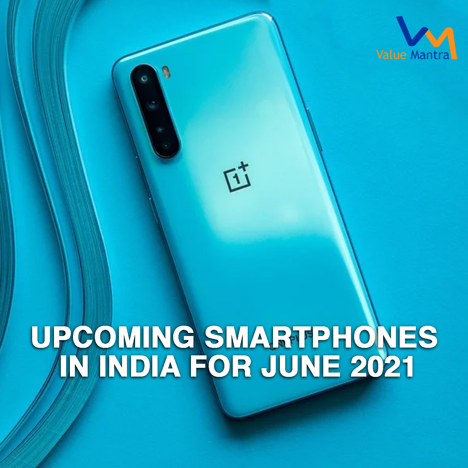 Latest Upcoming Smartphones in India for June