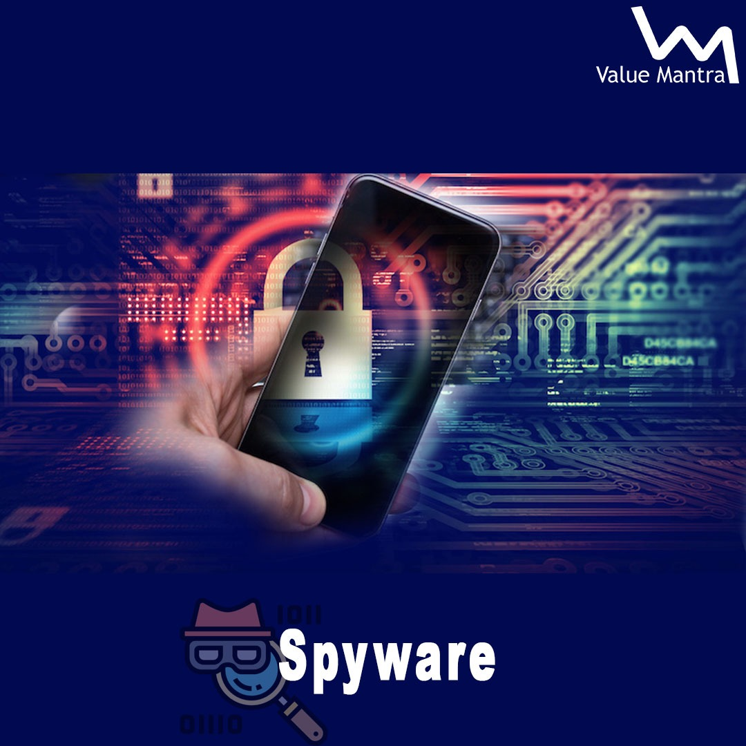 What is Spyware? Everything you Need to Know