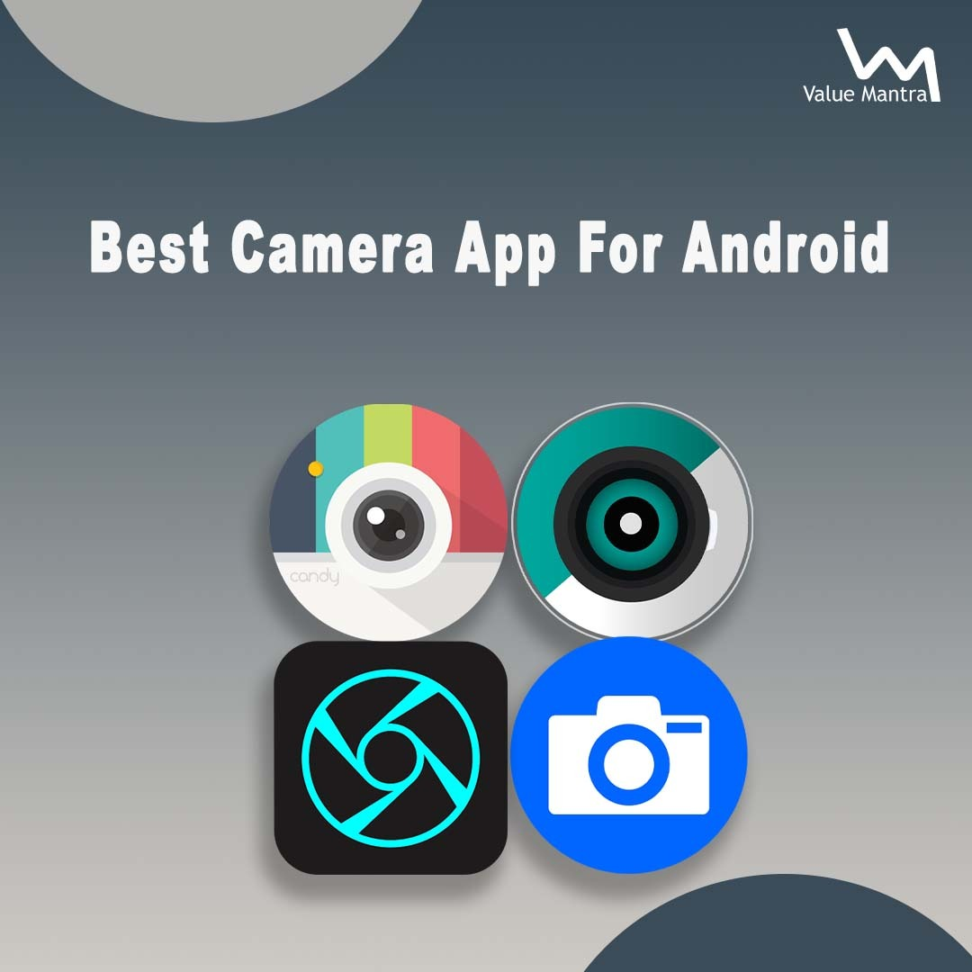 Best Camera Apps for Android (2021)